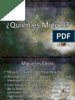 Quién Es Miguel