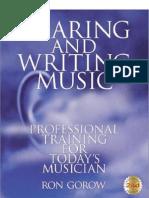 Ron Gorow - Hearing and Writing Music