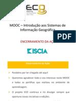 MOOC de SIG - Encerramento da Ação