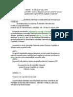 ORDIN   Nr. 89  - 2004 pentru aprobarea Standardelor minime obligatorii privind centrul de primire in regim de urgenta pentru copilul abuzat, neglijat si exploatat.doc