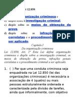 Lei das Organizações Criminosas - Lei 12.850 e 12.694
