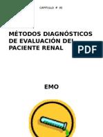 Metodos de Diagnostico de Evaluacion Del Paciente Renal
