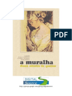 Dinah Silveira de Queiroz - A MURALHA