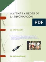 Sistemas y Redes de La Informacion
