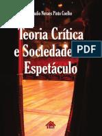 TEORIA-CRITICA-E-SOCIEDADE-DO-ESPETACULO-pdf-para-site.pdf