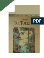 Tolkien J R R - Pictures by J R R Tolkien