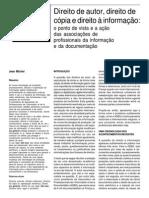 Direito de Autor, Direito de Cópia e Direito à Informação - o Ponto de Vista e a Ação Das Associações de Profissionais Da Informação e Da Documentação