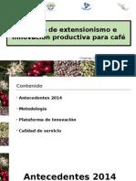 Modelo de extensionismo e innovación productiva para Café 2015