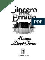 Sincero Mas Errado - Martin Lloyd-Jones