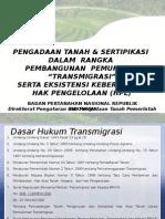 Pengadaan TAnah Transmigrasi Serta Eksistensi Keberadaan HPL