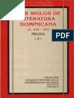 José Alcántara Almánzar - Dos Siglos de Literatura Dominicana - XIX-XX (Prosa II)
