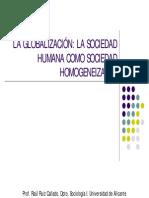 Tema 6. La Globalización. La Sociedad Humana Como