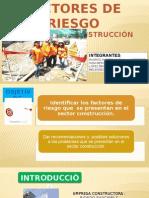 Factores de Riesgo en El Sector Construccion . Gina