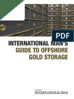 Internatial Man's Offshore Gold Storage