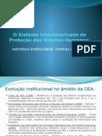 O Sistema Interamericano de Proteção dos Direitos Humanos