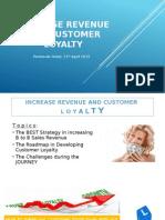 Increase Revenue and Customer Loyalty