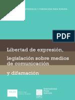 Libertad de expresión, legislación de medios y difamación