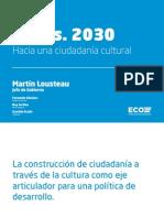 Martín Lousteau - Propuestas de Cultura