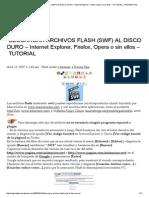 Descargar Archivos Flash (Swf) Al Disco Duro – Internet Explorer, Firefox, Opera o Sin Ellos