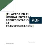 El Actor en El Umbral Entre La Representación y La Transfiguración