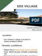 SOS Raipur Case Study