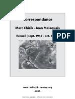 Correspondance Marc Chrirk - Jean Malaquais (1945-1953)