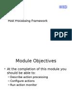 Post Processing Framework