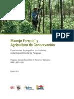 MANEJO FORESTALY AGRICULTURA DE CONSERVACION - ENERO 2011 - GIZ - PORTALGUARANI