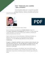Frédéric Martel - Internet Nos Cambia Menos de Lo Que Creemos 21 11 2014