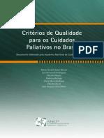 Critérios de Qualidade Para Os Cuidados Paliativos No Brasil