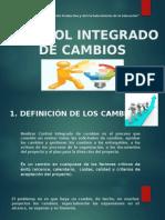 CONTROL INTEGRADO DE CAMBIOS.pptx