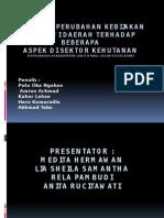 Bedah Kasus4-Presentasi Otonomi Dan Kehutanan
