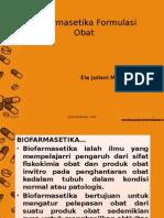 3. Biofarmasetika Formulasi Obat