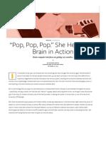 """""""Pop, Pop, Pop."""" She Heard Her Brain in Action - Issue 6- Secret Codes - Nautilus"""