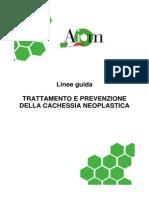 Trattamento e prevenzione della cachessia neoplastica