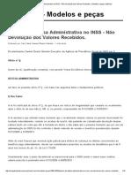 Petição de Defesa Administrativa No INSS - Não Devolução Dos Valores Recebidos