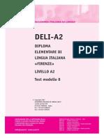 Ail Deli-A2 Test Modello 8