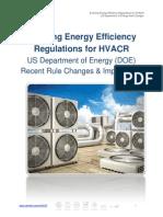Evolving Energy Efficiency Regulations for HVACR 10 New US DOERuleChanges