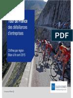 Tour de France des défaillances d'entreprises