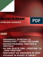 01 influente in Misiune