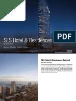 SLS Hotel & Residences Brickell