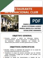 RESTAURANTE INTERNACIONAL CLUB - DIAPOSITIVAS.pptx