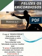Lição 05 - Felizes Os Misericordiosos