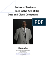 The Future of Business Intelligence in the Age of Big Data and Cloud Computing