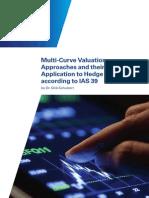 Multi Curve Valuation Approaches Part 1