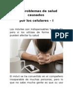 Los Problemas de Salud Causados Por Los Celulares - I