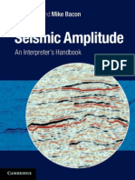 Simm & Bacon (2014) - Seismic Amplitude. an Interpreters Handbook