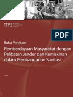 3. Buku Panduan Pemberdayaan Masyarakat Dengan Pelibatan Jender Dan Kemiskinan Dalam Pembangunan Sanitasi (2010)