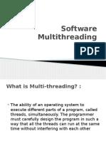 Software Multithreading