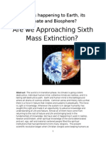 What is Happening to Earth -Its climate and Biosphere?  Are we Approaching Sixth Mass Extinction?